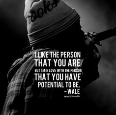 Motivation You'll find the right one someday Rap Lyrics, Song Lyric Quotes, Music Quotes, Wale Quotes, Rapper Quotes, Rejected Quotes, Great Quotes, Inspirational Quotes, Motivational Quotes
