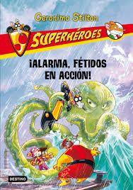 superheroes Alarma, Fetidos en accion geronimo stilton 5/15
