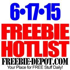 ►► NEW FREEBIE HOTLIST – FREE Stuff for June 17, 2015 ►► #HOTLIST ►► Freebie-Depot