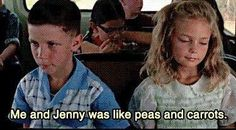 Forest Gump. Love this saying