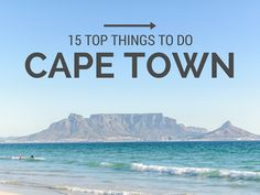 15 Top Things to do in Cape Town