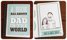 FATHERS DAY FREEBIE. BOOK ABOUT DAD. CLICK ON LINK FOR FREE TEMPLATES. http://www.fabnfree.com/2012/06/09/15-free-fathers-day-printables-decorations-gifts/