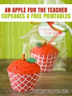 An Apple For The Teacher Appreciation Cupcakes and Free Printables.  #teacher #teacherappreciation