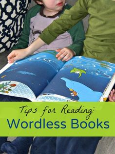 Great tips about how to read wordless books to kids.