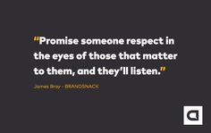 """""""Promise someone respect in the eyes of those that matter to them, and they'll listen."""" Sign up to our FREE brand starter email course at www.brandsnack.co. Be unique and charge more. Attract and build your ideal audience. Outdo your competition. THIS is how you start your epic brand!"""
