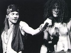 I want someone to look at me, the way Axl looks at Slash