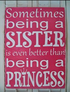 Being a sister quote