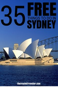 Check out my list of 35 Free Things to Do in Sydney plus where to stay for cheap and a few bonus top tips on how to save money travelling in one of the most expensive cities in the world - The Trusted Traveller #sydney #travel #sydneytravel #australia #australiatravel #oceania