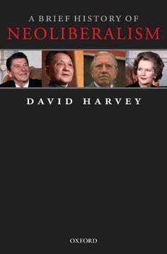 [eBook] A Brief History of Neoliberalism by Harvey, David [Oxford University Press, [Paperback], Author : David Harvey Jane Austen, Reading Online, Books Online, David Harvey, What To Read, Book Photography, Free Reading, Great Books, Audio Books