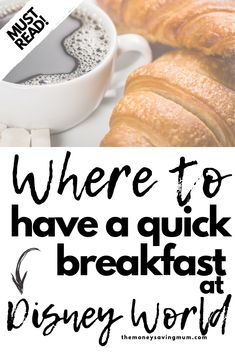 Looking for somewhere to have a quick breakfast in Walt Disney World?