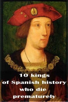 10 kings of Spanish history who died prematurely - Trivota