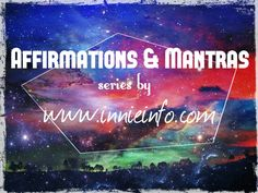 "Innie Info's "" Affirmations & Mantras "" series. For special requests, please email us at jessica@innieinfo.com or view our full collection at http://innieinfo.com/home/category/gallery © 2016 Innie Info"