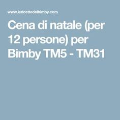 Cena di natale (per 12 persone) per Bimby TM5 - TM31