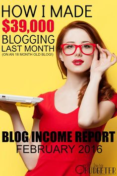 How I Made $39,000 Blogging Last Month. February 2016 Blogging Income Report. What's crazy is that I know this girl! I've followed her since the very beginning! She started giving advice about how to spend less so she could stay at home with her kids. I'm so impressed with how she's made blogging into a business. It's been crazy to watch her grow, i can;t even imagine how it must feel to her!