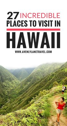 See 27 of the most incredible places to visit in Hawaii! Click through to see if your favorite made the list!