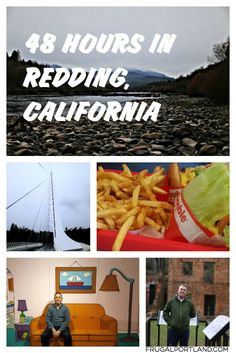 Redding, California might not seem like an obvious weekend away, but there's more to it than meets the eye.