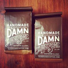 Handmade and Damn Handsome