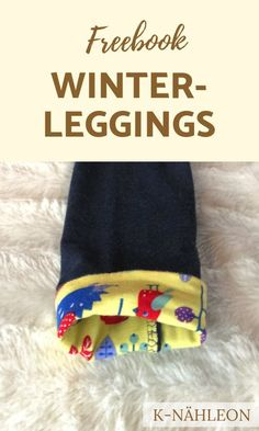 for babies and kids - close a lined leggings for the winter . , Freebook for babies and kids - close a lined leggings for the winter . Winter Leggings, Baby Leggings, Girls Knitted Dress, Knit Baby Dress, Sewing Patterns Free, Free Sewing, Knitting For Kids, Baby Knitting, Beginner Knitting