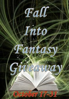 No Thought 2 Small: Fall Into Fantasy Giveaway(s)!!!