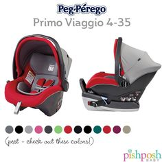 Prepare yourself for something very wonderful: The 9.5 lb Primo Viaggio by Peg Perego - that carries up to 35 lbs of adorable baby, and comes in 13 gorgeous colors - is now on sale! Originally $279.99, NOW $223.99!  http://www.pishposhbaby.com/peg-perego-primo-viaggio-4-35.html