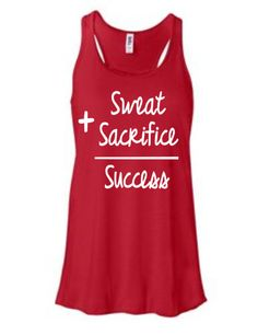Sweat + Sacrifice =  Success - #Running Tank Top Perfect gifts for runners $24.99