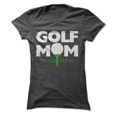 Awesome Tee Golf Mom Tee Shirts & Tees