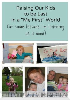 "Raising Children to be Last in a ""Me First"" World"