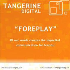 Tangerine Digital : Defining Tangerine:
