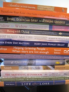 Grief Healing: Grief Bibliography ~ A list of books recommended by the bereaved, for the bereaved