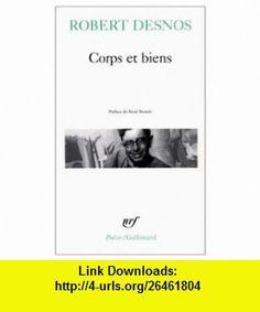Corps et Biens (9780785927617) Robert Desnos , ISBN-10: 0785927611  , ISBN-13: 978-0785927617 ,  , tutorials , pdf , ebook , torrent , downloads , rapidshare , filesonic , hotfile , megaupload , fileserve
