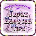 Jacq's Blogger Tips