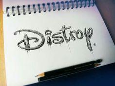 Distroy.