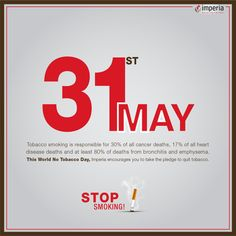 World No Tobacco Day, Imperia encourages you to take the pledge to quit tobacco.