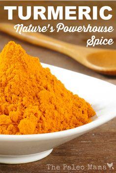 Turmeric - Nature's Powerhouse Spice | The Paleo Mama