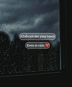 Allah can see your tears Even in rain. Hadith Quotes, Allah Quotes, Muslim Quotes, Qoutes, Inspirational Quotes About Success, Islamic Inspirational Quotes, Alhumdulillah Quotes, Dear Diary Quotes, Niece Quotes