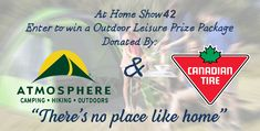 At be sure to enter the draw for a Outdoor Leisure prize package! Donated by Atmosphere and Canadian Tire, The Draw, Outdoor, Outdoors, Outdoor Games, The Great Outdoors