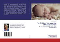 The Child as Transformer of Consciousness