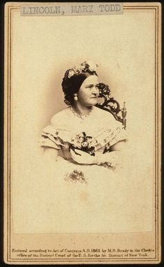 Mary Todd Lincoln, 1862. Portrait by Matthew Brady (Sally Field was TOO OLD to play this lady!)