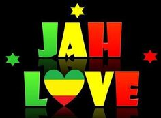 More Jah Love