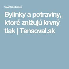 Bylinky apotraviny, ktoré znižujú krvný tlak | Tensoval.sk