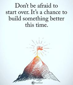 Sometimes it is what you must do! But you will carry more wisdom, strength,  and resolve, to build something great!