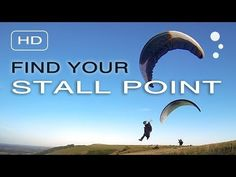 Flybubble Paragliding explains how to find the stall point to develop your skills at slow flight.