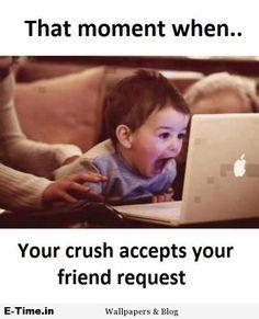 Crush Accepts Friend Request