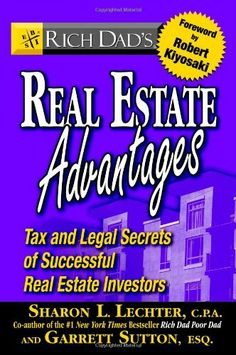 Rich Dad's Real Estate Advantages: Tax and Legal « LibraryUserGroup.com – The Library of Library User Group