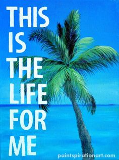 Digital Download This is the Life Palm Tree Art by Paintspiration