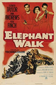 ELEPHANT WALK (1954) - Elizabeth Taylor - Dana Anddrews - Peter Finch - Directed by William Dieterle - Paramount - Movie Poster.