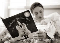 Newborn Photography ideas (use I'll Love You Forever book)