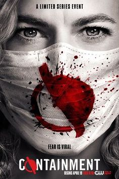 Claudia Black tries to stop the most lethal virus in history when  premieres April 19 on The CW. Containment Tv Show, Claudia Black, Chris Wood, Keys Art, Internet Movies, April 19, Movie List, The Cw, Hd Movies