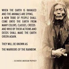 """loathe that it says """"old native american prophecy"""" but otherwise hell yeah Native American Prayers, Native American Spirituality, Native American Wisdom, American Indians, Native American Cherokee, American Symbols, Native American History, Quotes Wolf, Wisdom Quotes"""