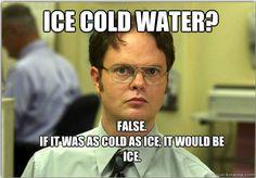 Very true, Dwight!